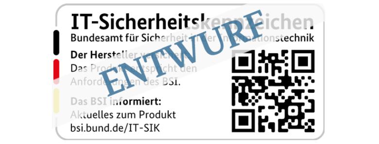 Zu sehen ist ein Entwurf für das IT-Sicherheitskennzeichen des BSI. Bild: BSI